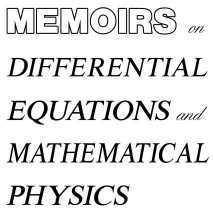 equations of mathematical physics  Memoirs on Differential equations and Mathematical Physics